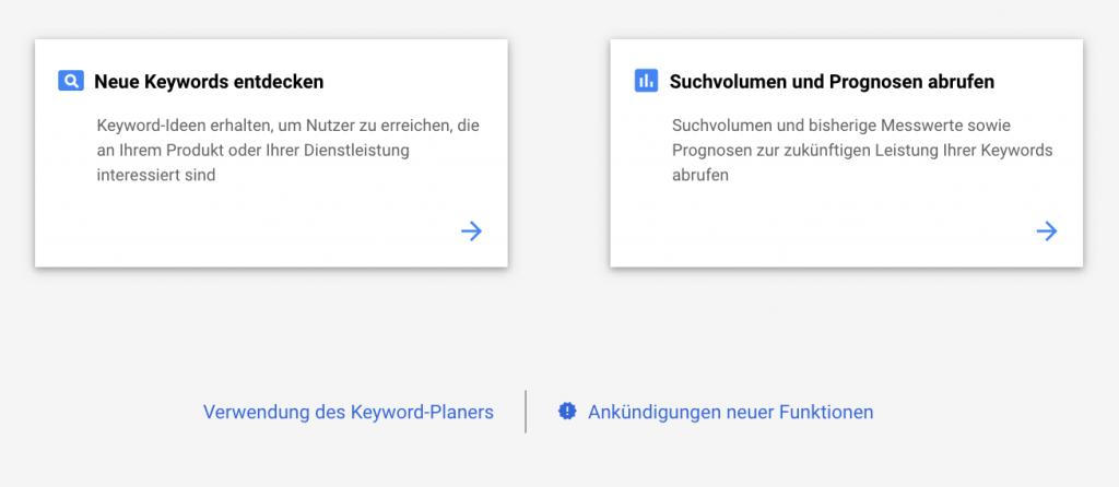 Die zwei Grundfunktionen des Keyword-Planers